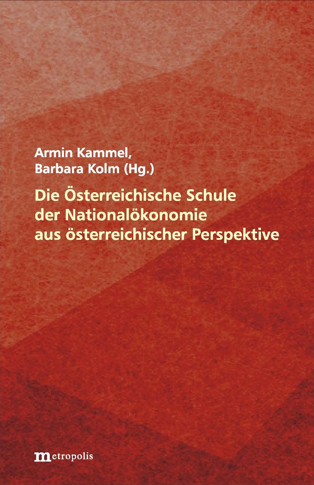 """Buchpräsentation """"Die Österreichische Schule der Nationalökonomie aus österreichischer Perspektive"""""""